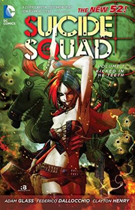 Suicide Squad Vol. 1 : Kicked In The Teeth