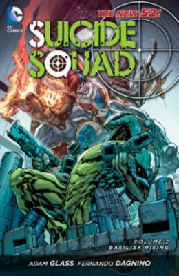 Suicide Squad Vol. 2 : Basilisk Rising (The New 52)