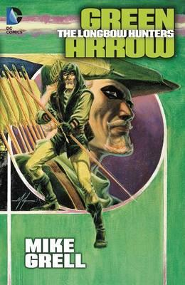 Green Arrow: The Longbow Hunters Cover Image