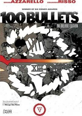 100 Bullets: The Deluxe Edition Book 5 HC
