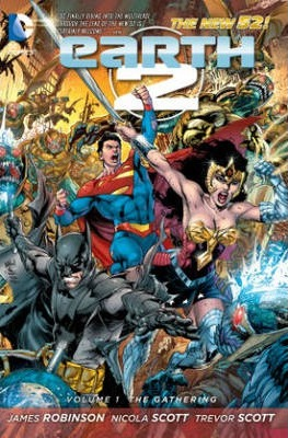 Earth 2 Volume 1: The Gathering TP (The New 52)