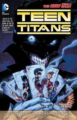 Teen Titans: Death of the Family Volume 3