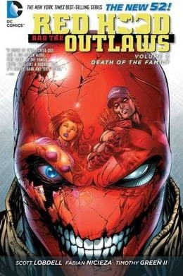 Red Hood And The Outlaws Vol. 3 : Death Of The Family (The New 52)