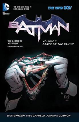 Batman Vol. 3 Death Of The Family (The New 52) Cover Image