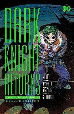The Dark Knight Returns The Last Crusade Cover Image