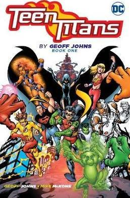 Teen Titans By Geoff Johns Book One