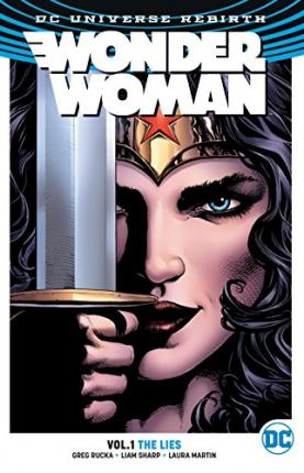 Wonder Woman Vol. 1 The Lies (Rebirth)