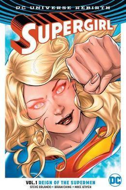 Supergirl TP Vol 1 Reign of the Cyber SuperMen (Rebirth)