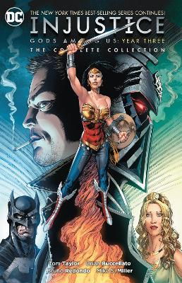 Injustice: The Complete Collection : Gods Among Us Year Three
