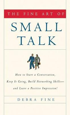 The Fine Art of Small Talk