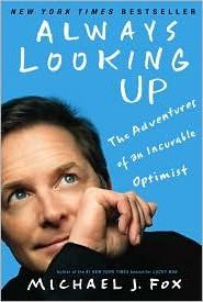 Always Looking Up : The Adventures of an Incurable Optimist