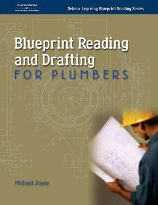 Blueprint reading and drafting for plumbers michael joyce blueprint reading and drafting for plumbers michael joyce 9781401843540 malvernweather Images