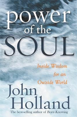 The Power Of The Soul