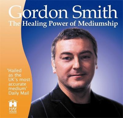 The Healing Power of Mediumship