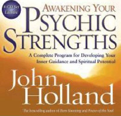 Awakening Your Psychic Strengths: A Complete Program For Developing Yourinner Guidance And Spiritual Potential