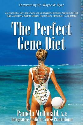 THE Perfect Gene Diet