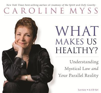What Makes Us Healthy? : Understanding Mystical Law and Your Parallel Reality
