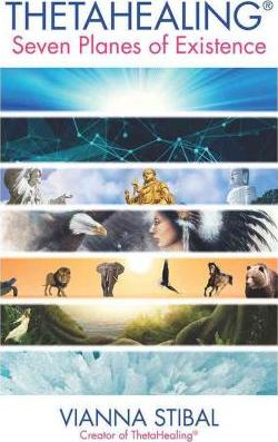 Thetahealing the seven planes of existence