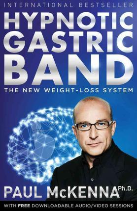 Hypnotic Gastric Band : The New Weight-Loss System