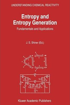 Entropy and Entropy Generation