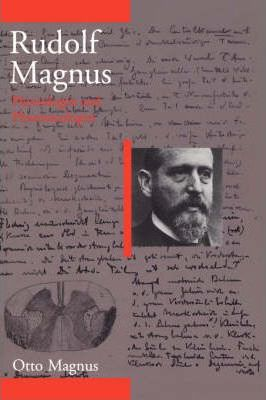 Rudolf Magnus  Physiologist and Pharmacologist (1873-1927)