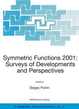 Symmetric Functions 2001 2001: Surveys of Developments and Perspectives