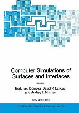 Computer Simulations of Surfaces and Interfaces