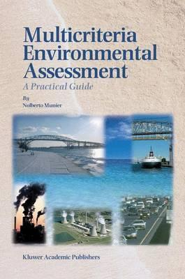 Multicriteria Environmental Assessment: A Practical Guide