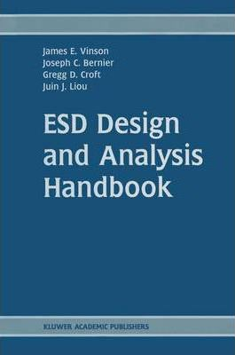 ESD Design and Analysis Handbook James E. Vinson pdf