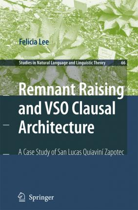 REMNANT RAISING AND VSO CLAUSALARCHITECTURE