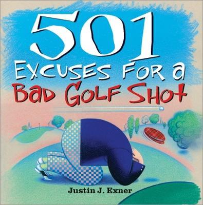 501excuses for a Bad Golf Shot