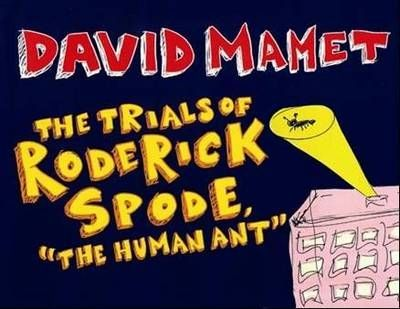 The Trials of Roderick Spode the Human Ant
