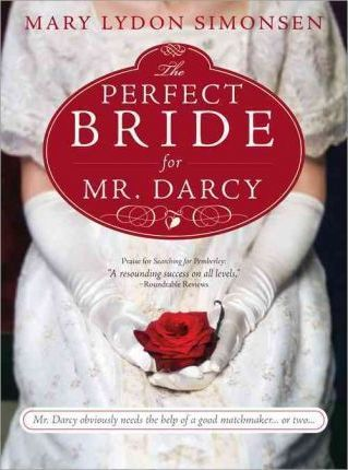 Perfect Bride for Mr Darcy