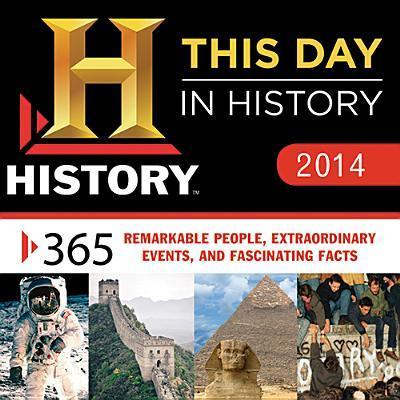 History This Day in History 2014 Calendar