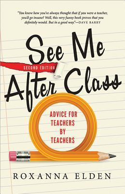 See Me After Class : Advice for Teachers by Teachers