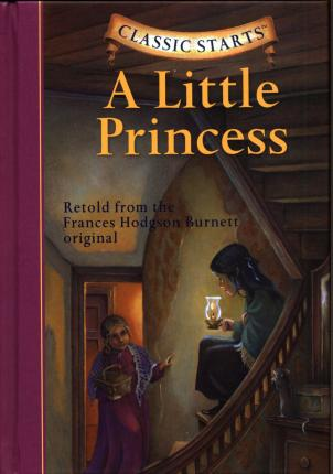 Classic Starts (R): A Little Princess