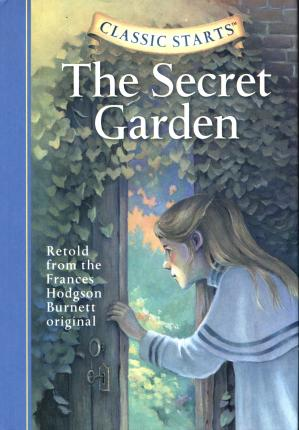 Classic Starts (R): The Secret Garden
