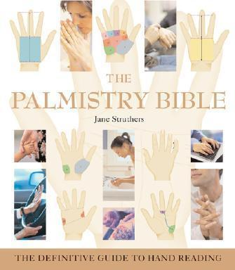 The Palmistry Bible