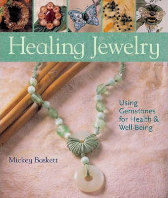 Astrosadventuresbookclub.com Healing Jewelry : Using Gemstones for Health & Well-Being Image