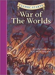 Classic Starts (TM): The War of the Worlds