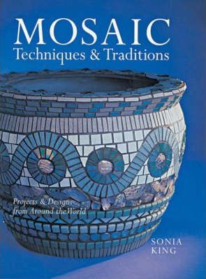 Mosaic Techniques & Traditions
