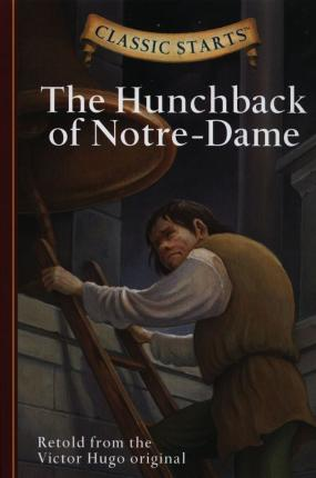 Classic Starts (R): The Hunchback of Notre-Dame