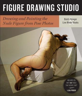 Figure Drawing Studio : Drawing and Painting the Nude Figure from Pose Photos