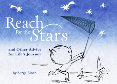 Reach for the Stars : and Other Advice for Life's Journey