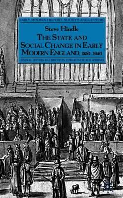 The State and Social Change in Early Modern England, 1550-1640