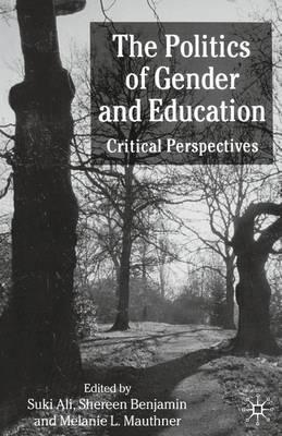 The Politics of Gender and Education: Critical Perspectives