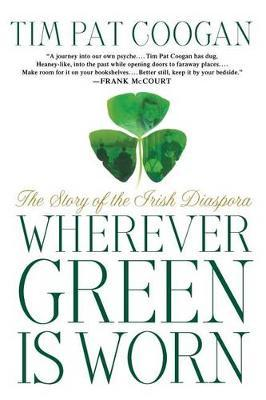 Wherever Green Is Worn