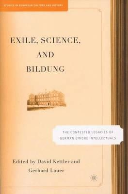 Exile, Science and Bildung