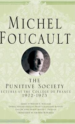 The Punitive Society 2015 : Lectures at the College De France, 1972-1973