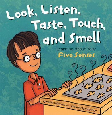 And Smell Look, Listen, Taste, Touch